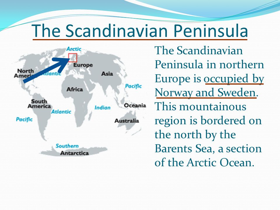 The Scandinavian Peninsula
