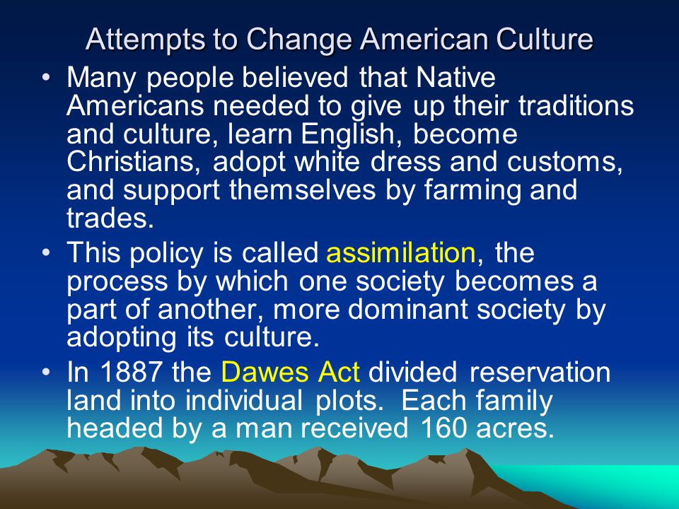 Attempts to Change American Culture