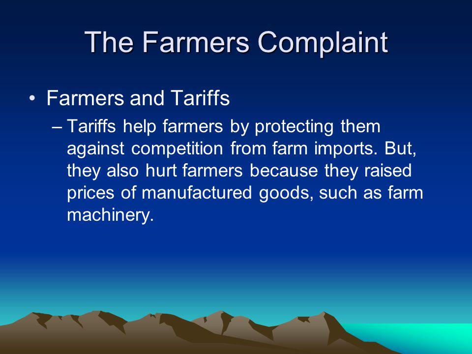 The Farmers Complaint Farmers and Tariffs