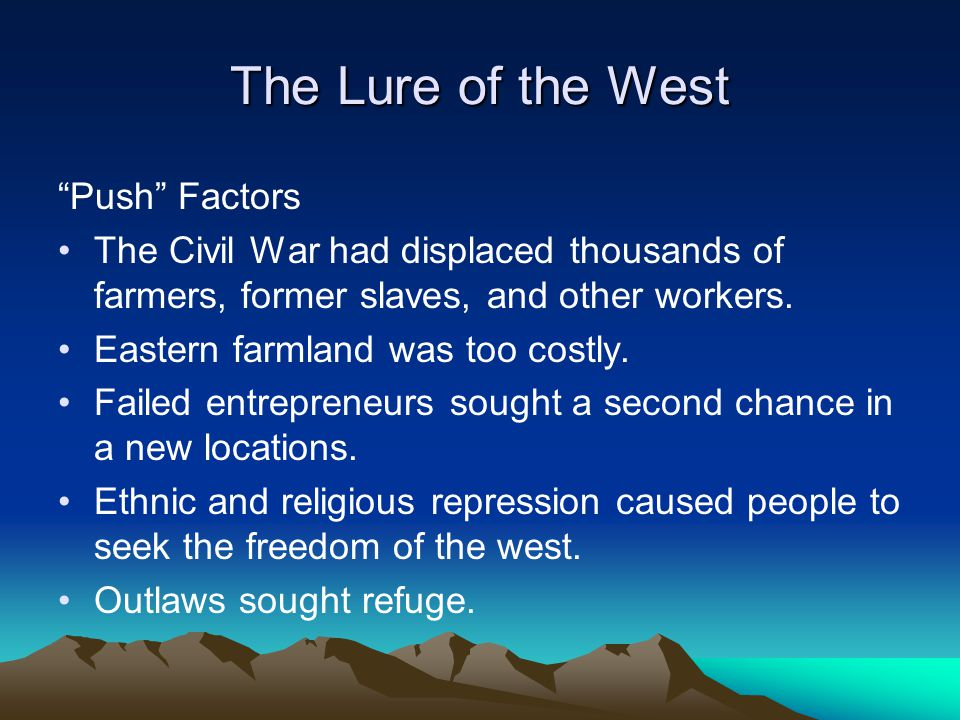 The Lure of the West Push Factors