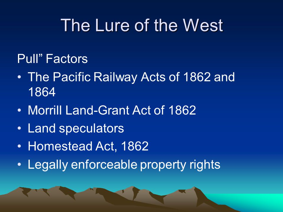 The Lure of the West Pull Factors