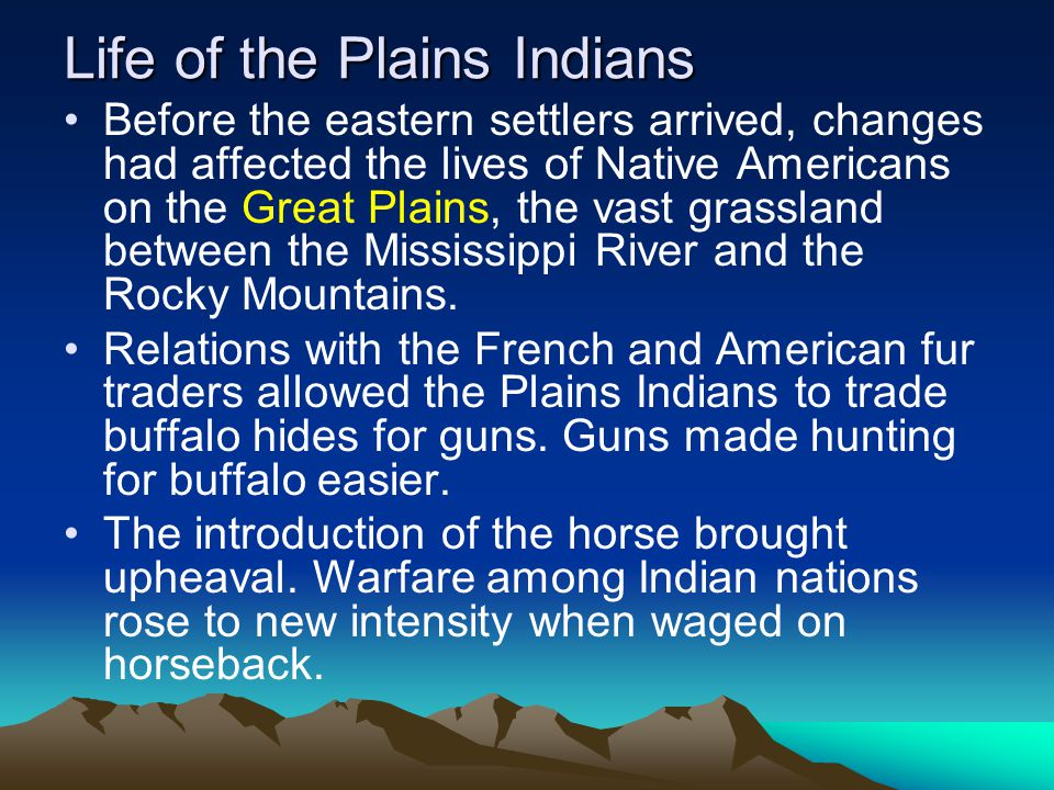 Life of the Plains Indians