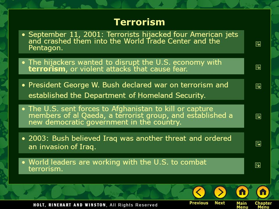 Terrorism September 11, 2001: Terrorists hijacked four American jets and crashed them into the World Trade Center and the Pentagon.