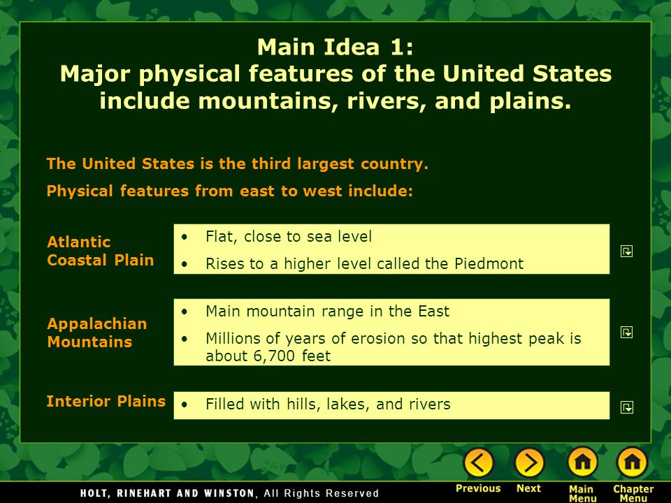 Main Idea 1: Major physical features of the United States include mountains, rivers, and plains.