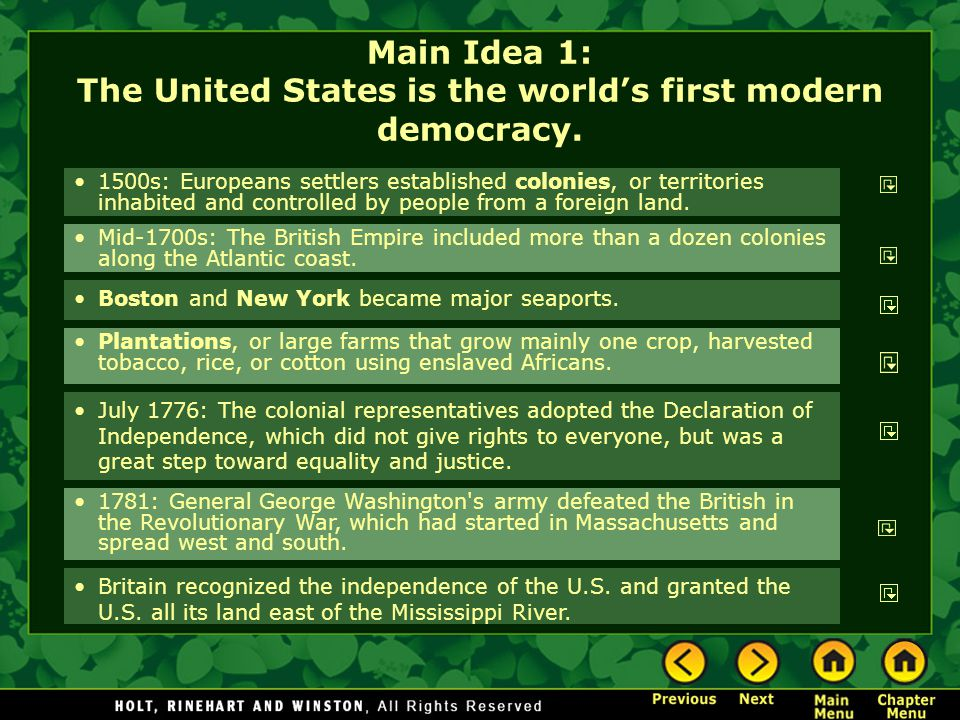Main Idea 1: The United States is the world's first modern democracy.