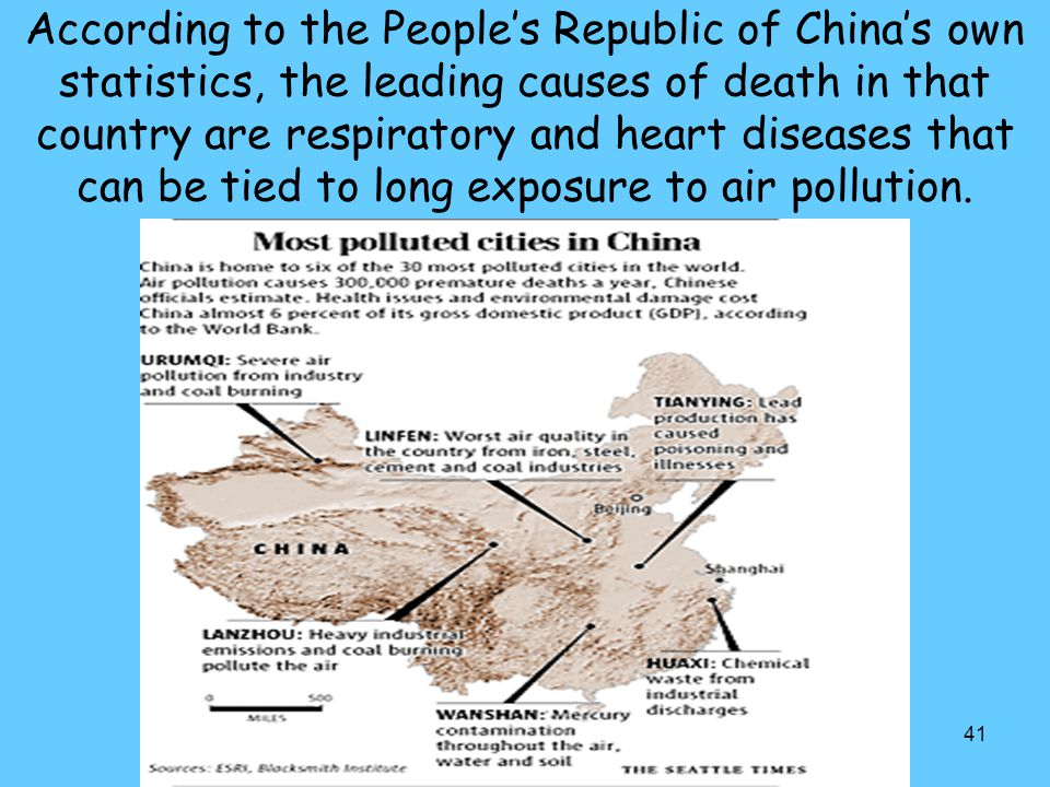According to the People's Republic of China's own statistics, the leading causes of death in that country are respiratory and heart diseases that can be tied to long exposure to air pollution.