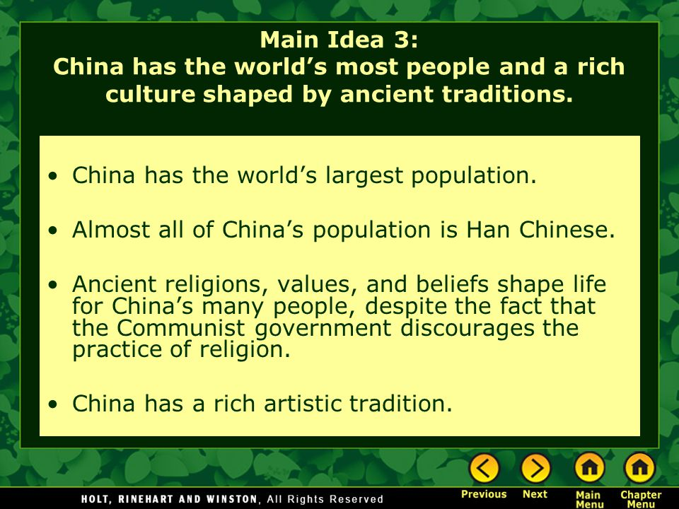 Main Idea 3: China has the world's most people and a rich culture shaped by ancient traditions.