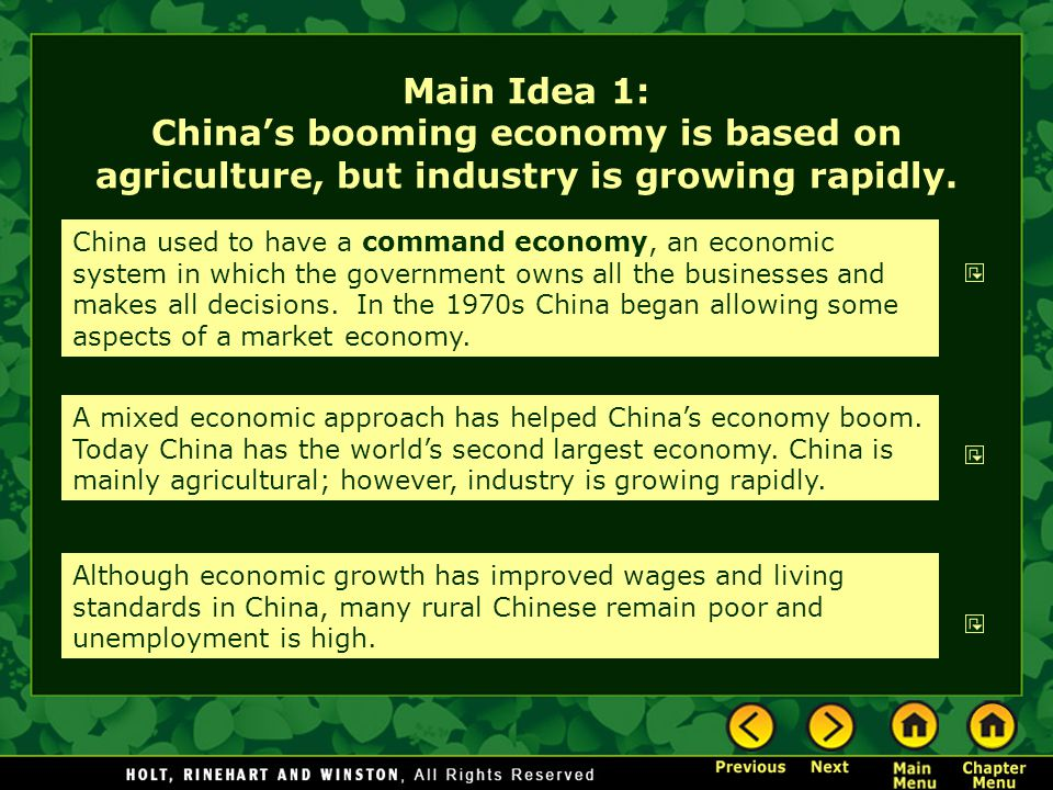 Main Idea 1: China's booming economy is based on agriculture, but industry is growing rapidly.