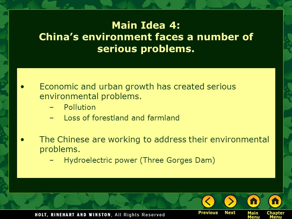 Main Idea 4: China's environment faces a number of serious problems.