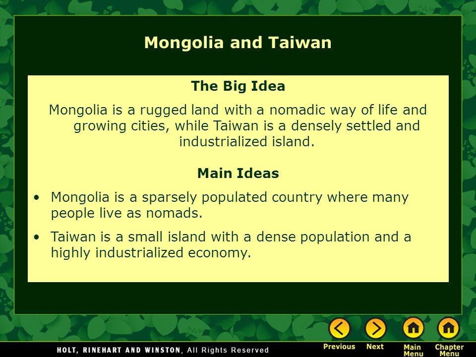 Mongolia and Taiwan The Big Idea