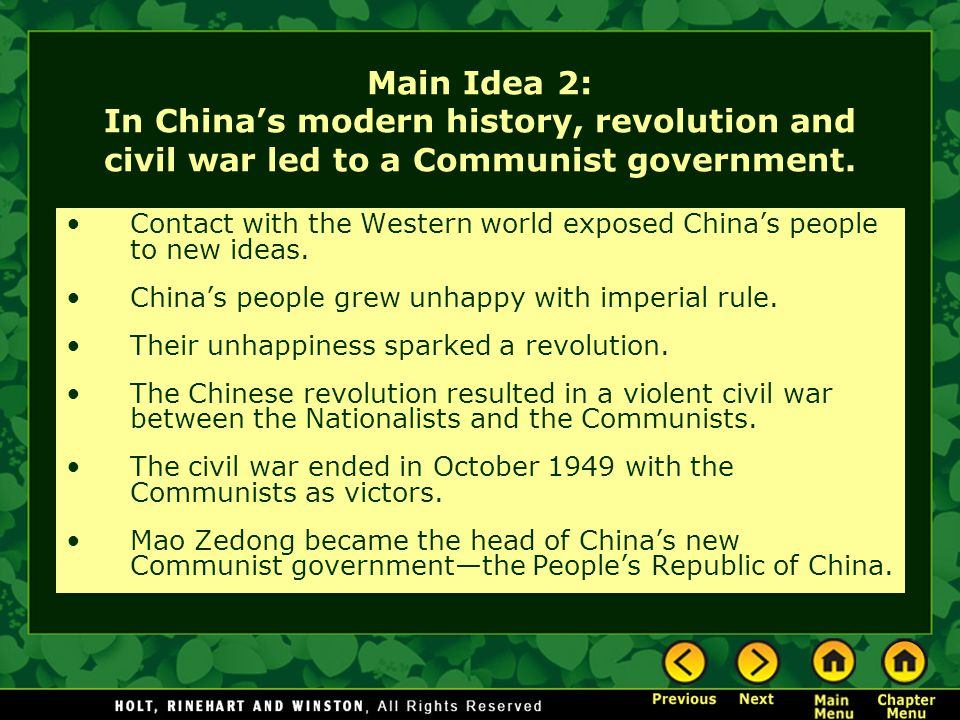 Main Idea 2: In China's modern history, revolution and civil war led to a Communist government.