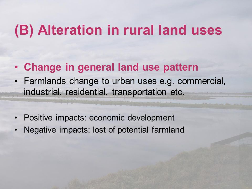 (B) Alteration in rural land uses