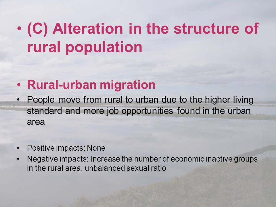 (C) Alteration in the structure of rural population