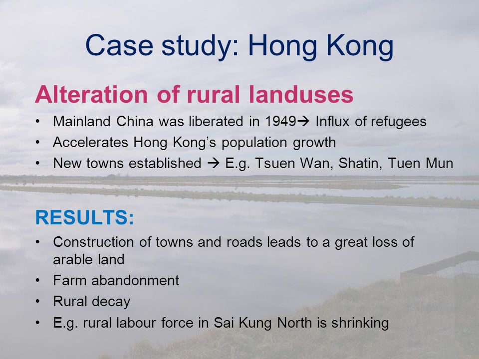 Case study: Hong Kong Alteration of rural landuses RESULTS: