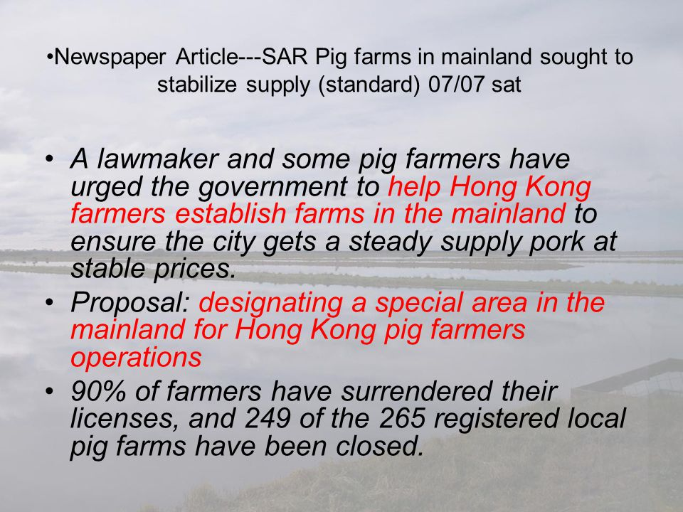 Newspaper Article---SAR Pig farms in mainland sought to stabilize supply (standard) 07/07 sat