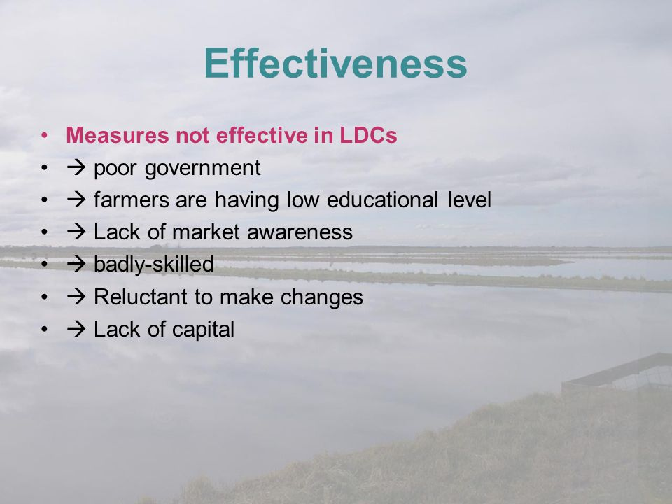 Effectiveness Measures not effective in LDCs  poor government
