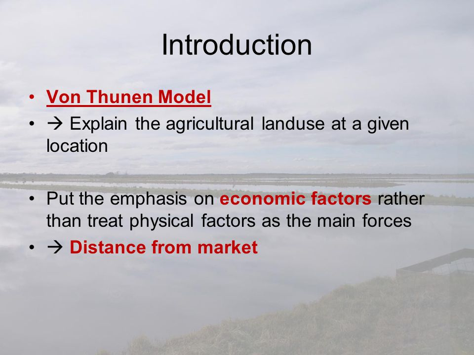 Introduction Von Thunen Model