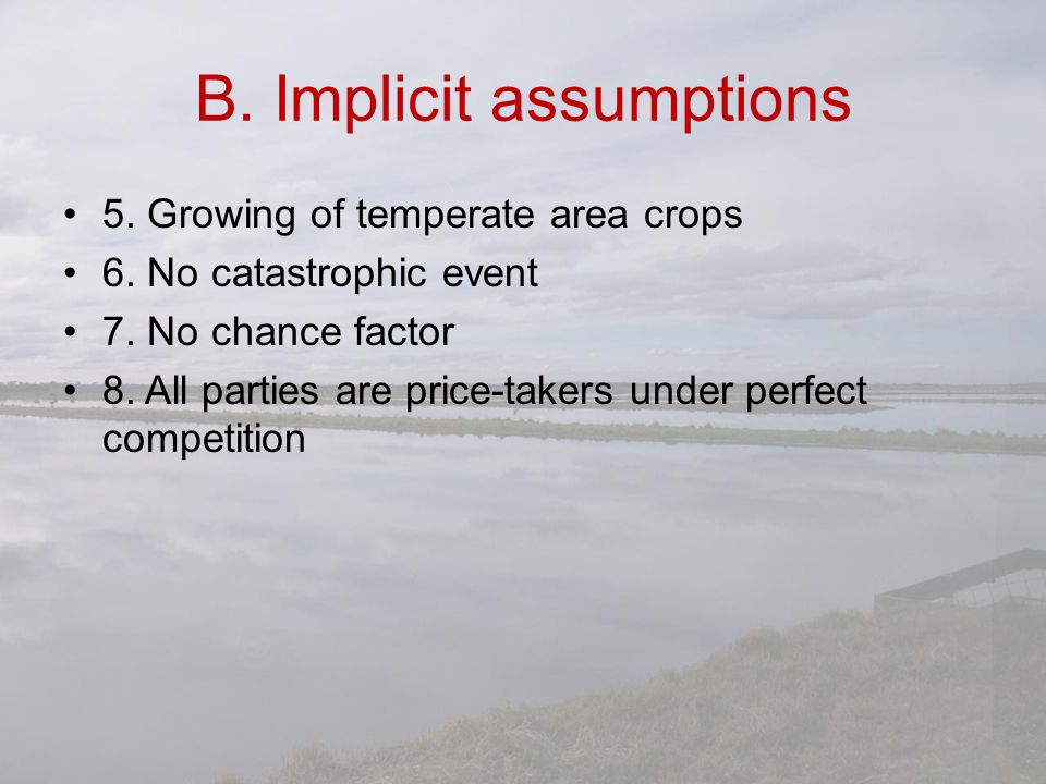 B. Implicit assumptions