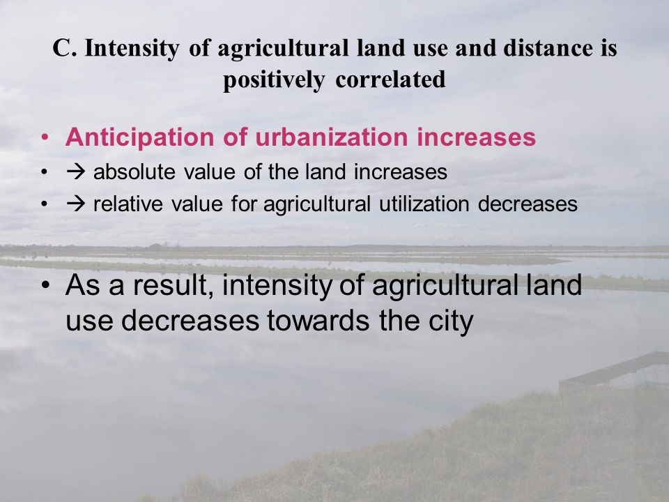 C. Intensity of agricultural land use and distance is positively correlated