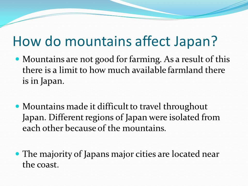 How do mountains affect Japan