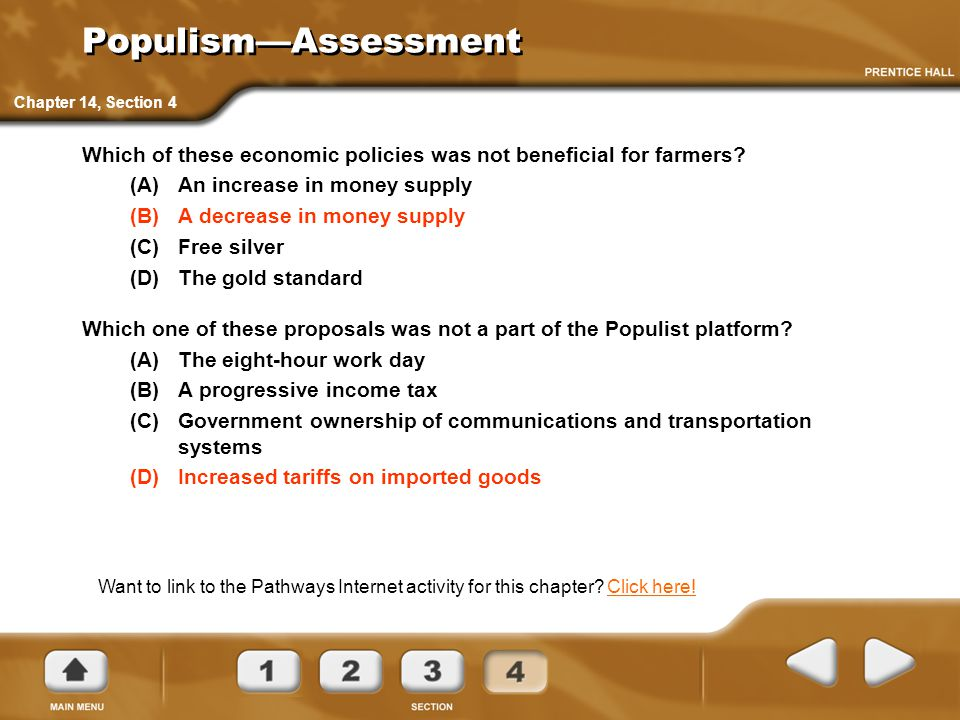 Populism—Assessment Chapter 14, Section 4. Which of these economic policies was not beneficial for farmers