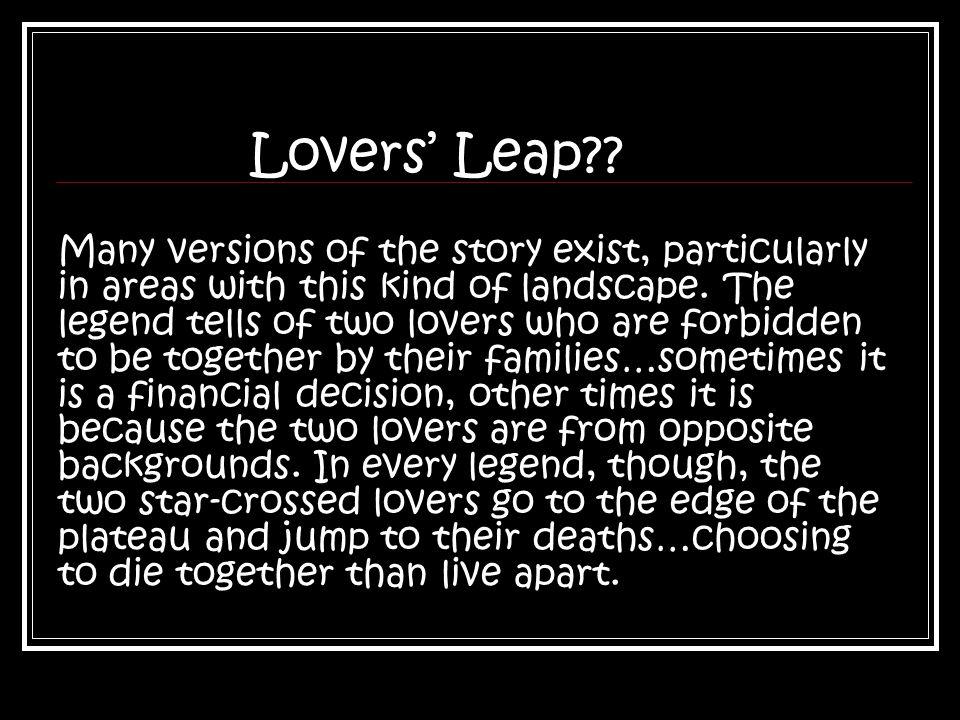 Lovers' Leap .