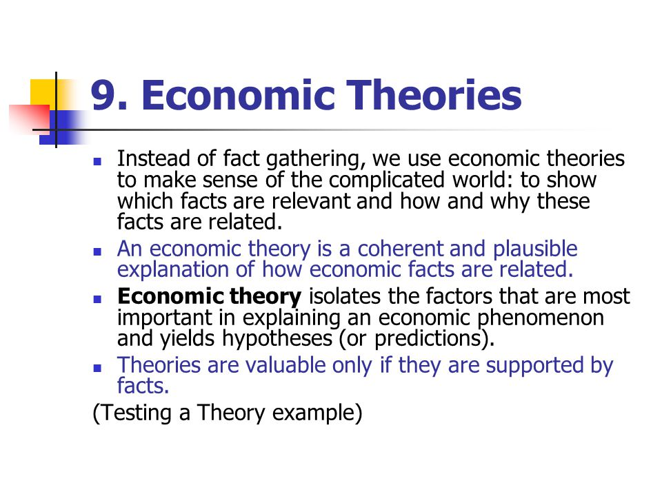 9. Economic Theories