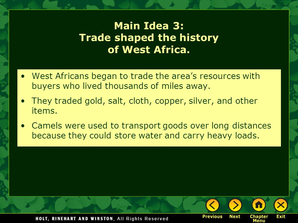 Main Idea 3: Trade shaped the history of West Africa.