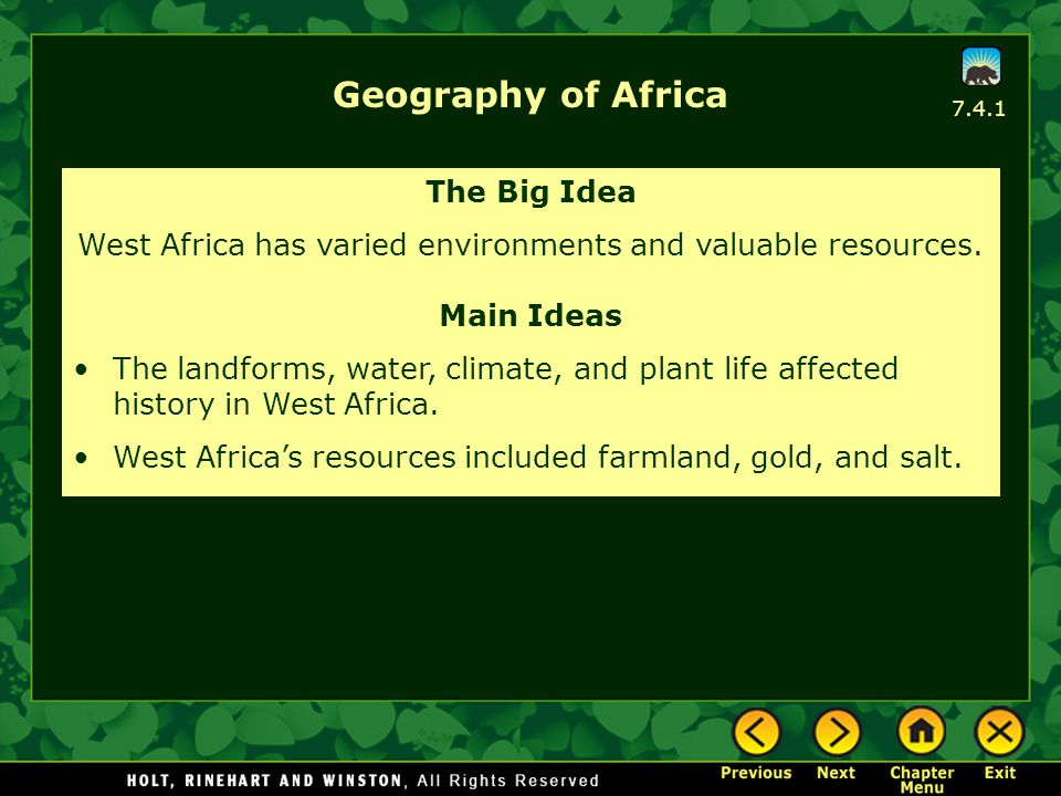 West Africa has varied environments and valuable resources.