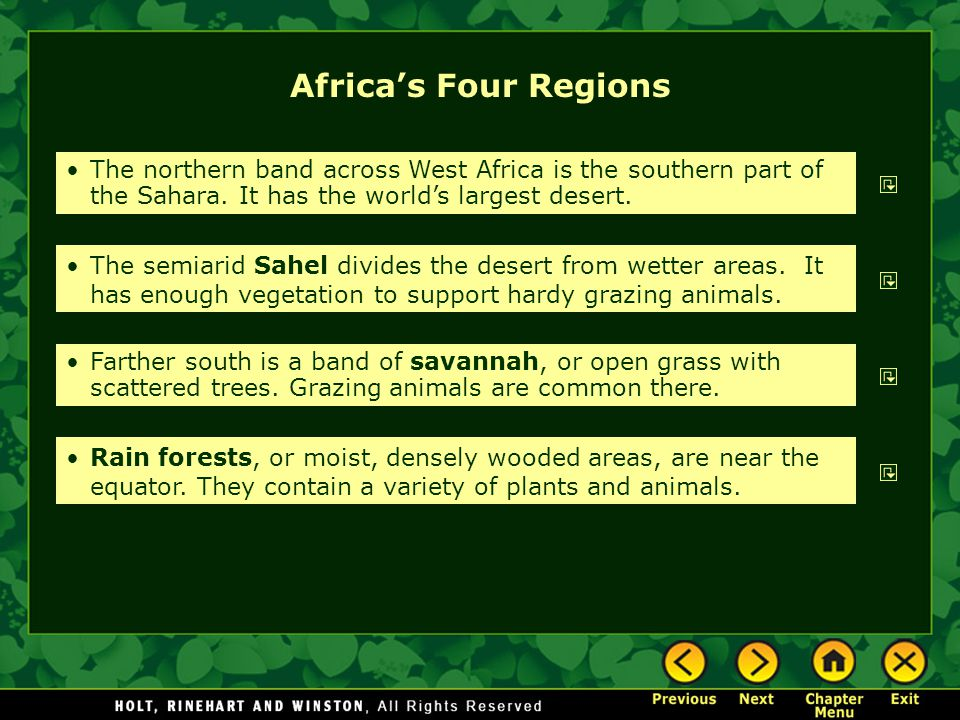 Africa's Four Regions The northern band across West Africa is the southern part of the Sahara. It has the world's largest desert.