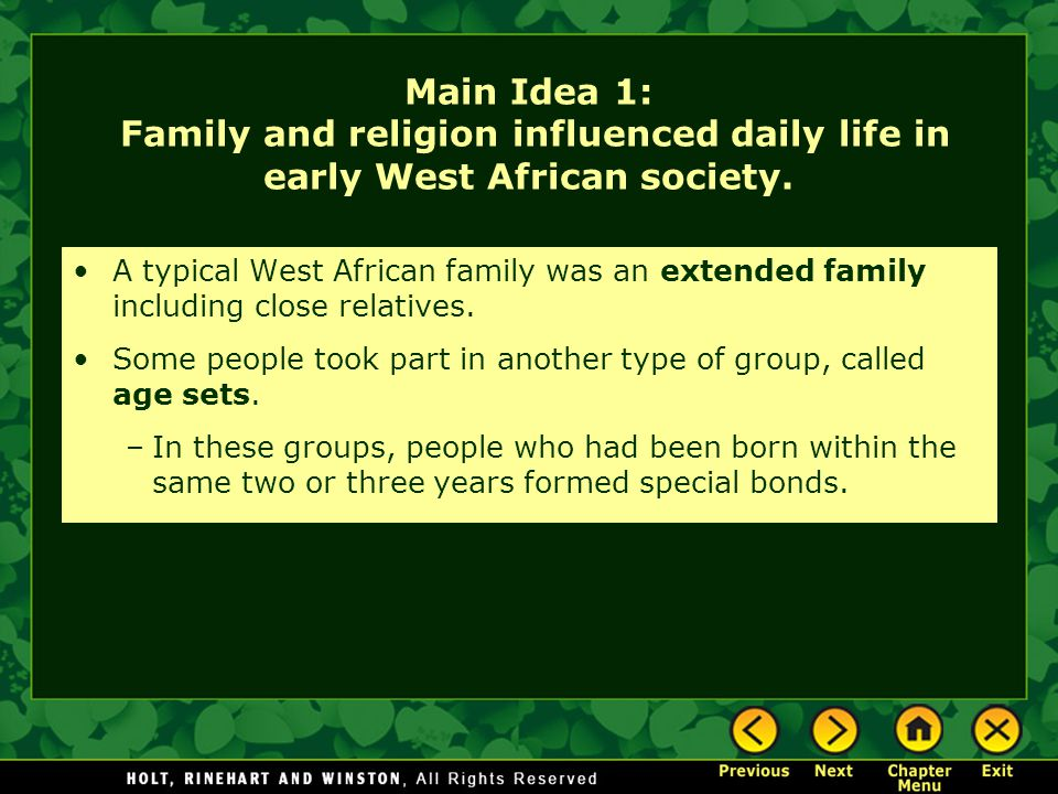 Main Idea 1: Family and religion influenced daily life in early West African society.