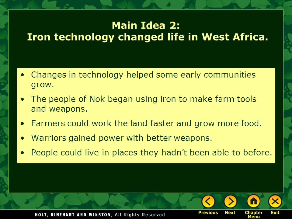 Main Idea 2: Iron technology changed life in West Africa.
