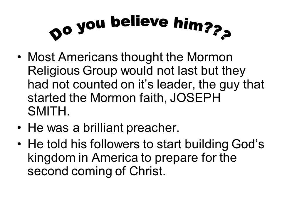Do you believe him
