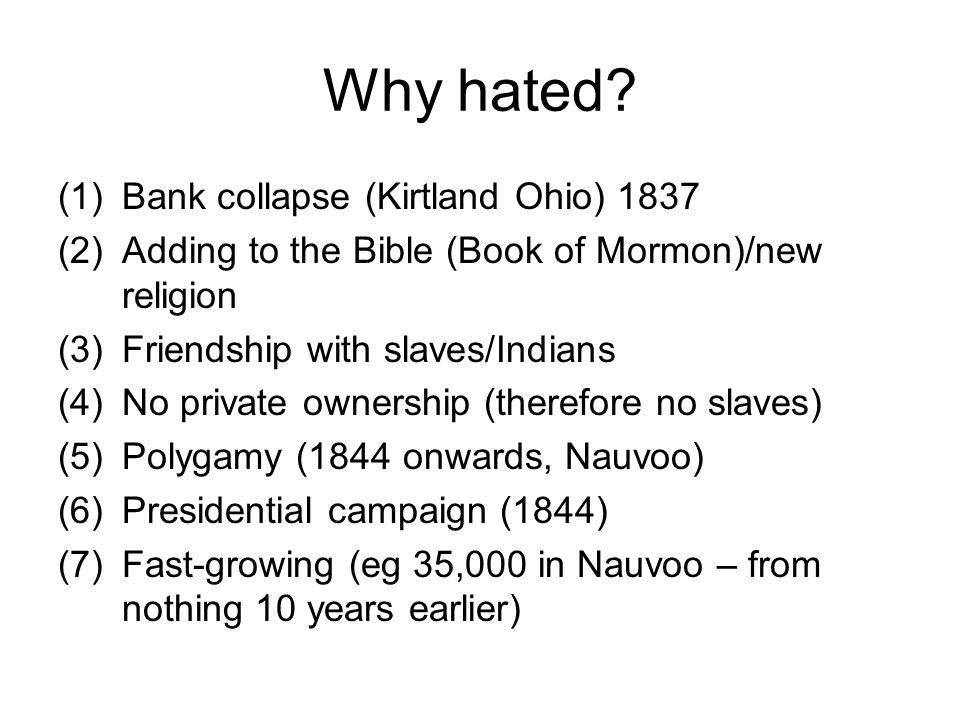 Why hated Bank collapse (Kirtland Ohio) 1837