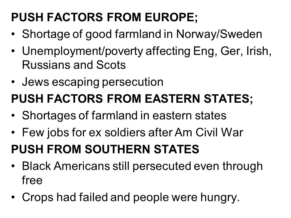 PUSH FACTORS FROM EUROPE;