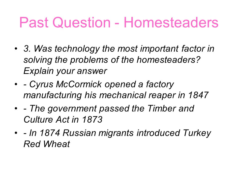 Past Question - Homesteaders