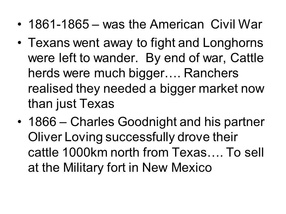 1861-1865 – was the American Civil War