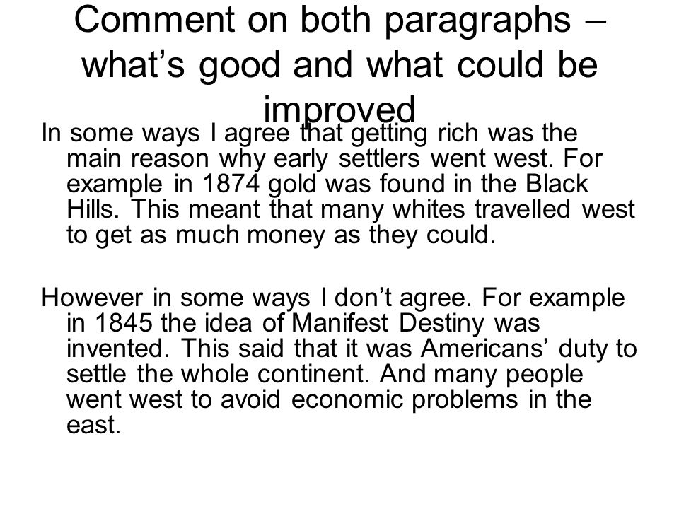 Comment on both paragraphs – what's good and what could be improved