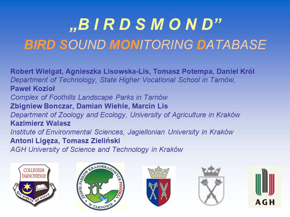"""B I R D S M O N D BIRD SOUND MONITORING DATABASE"