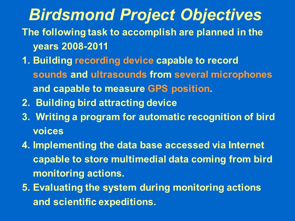 Birdsmond Project Objectives