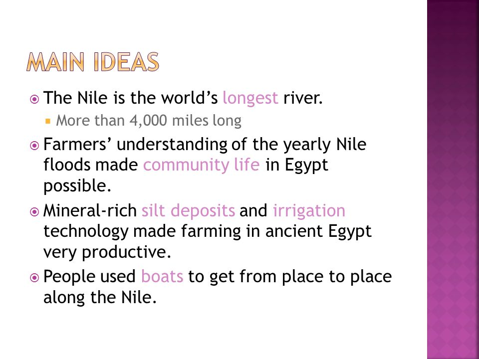 Main Ideas The Nile is the world's longest river.