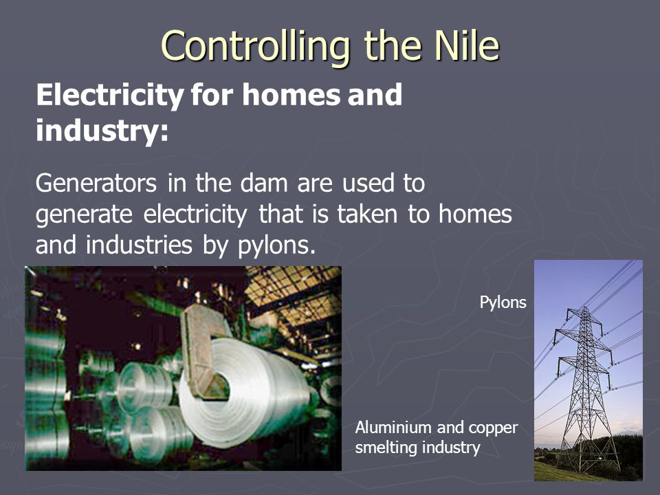Controlling the Nile Electricity for homes and industry: