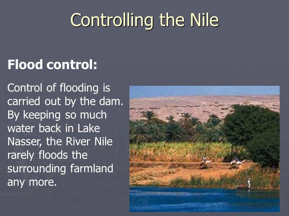 Controlling the Nile Flood control: