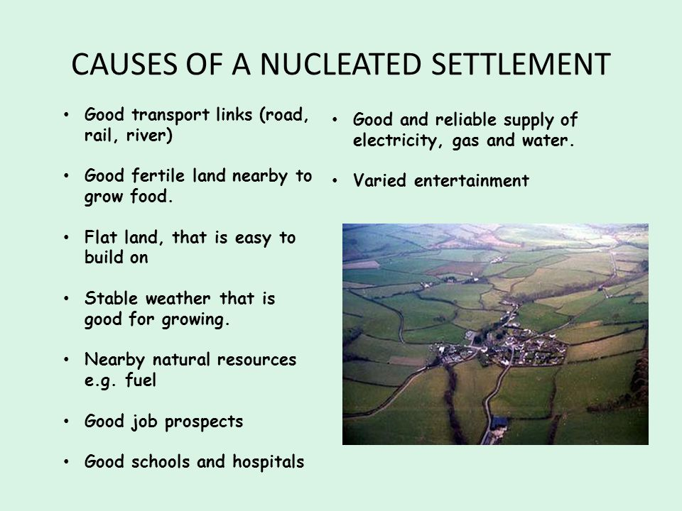 CAUSES OF A NUCLEATED SETTLEMENT