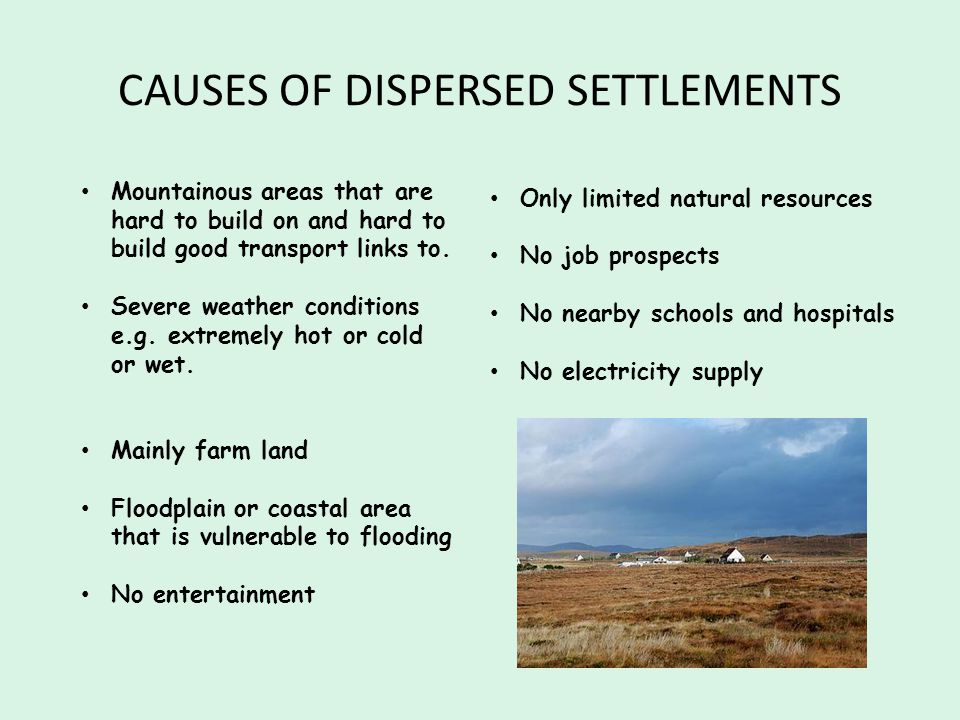 CAUSES OF DISPERSED SETTLEMENTS