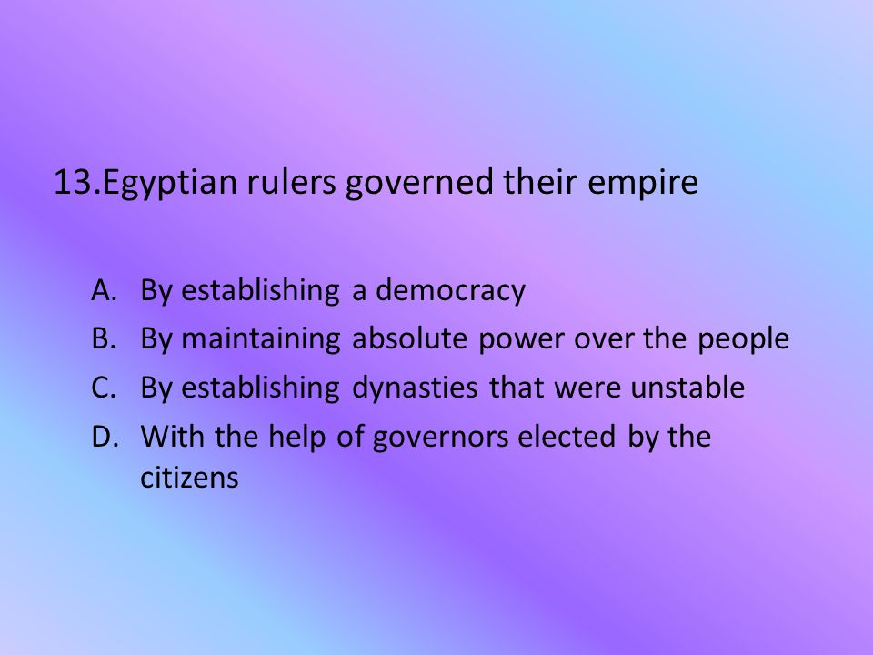 Egyptian rulers governed their empire