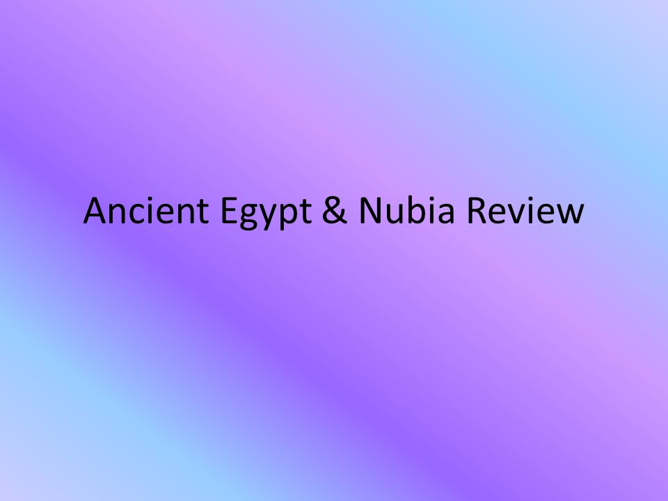 Ancient Egypt & Nubia Review