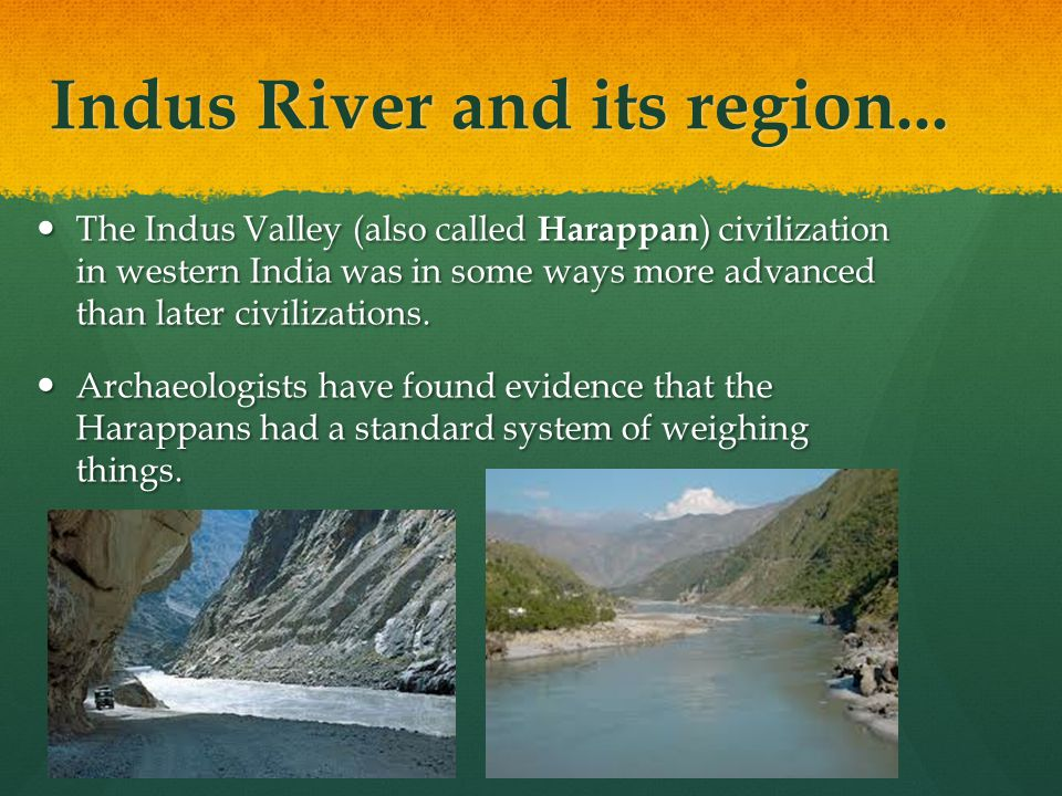 Indus River and its region...