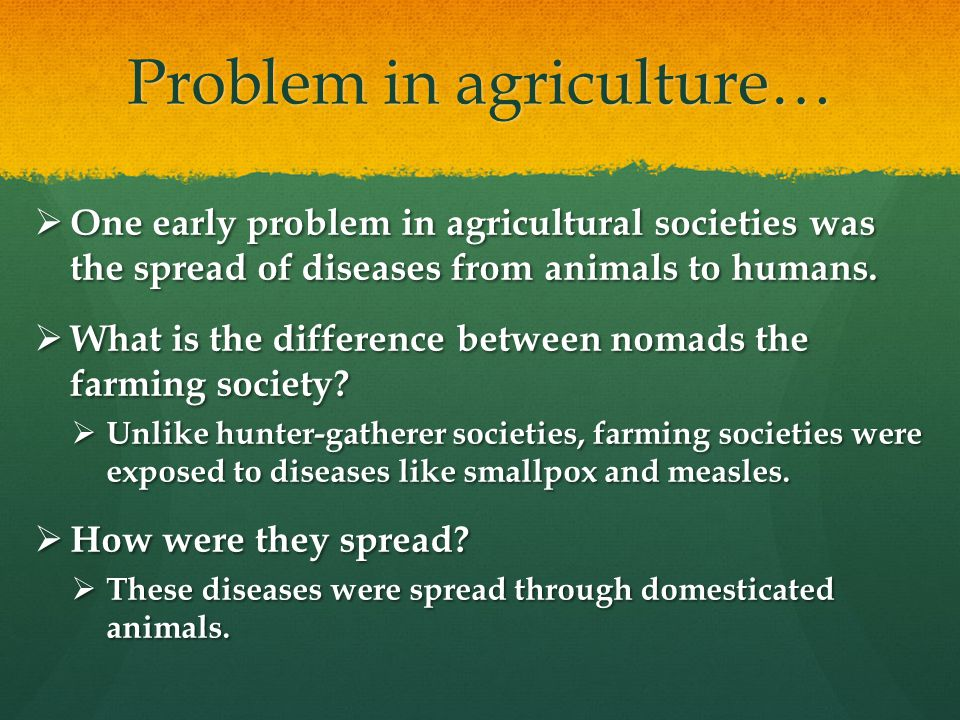 Problem in agriculture…