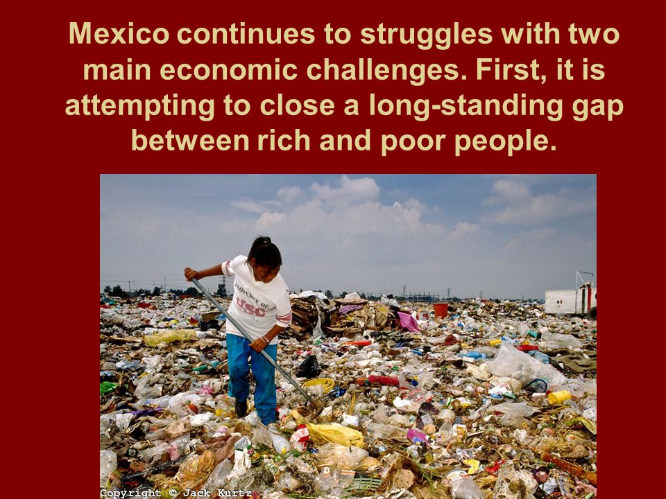 Mexico continues to struggles with two main economic challenges